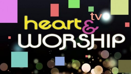 Heart and Worship TV