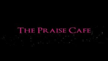 Praise Cafe