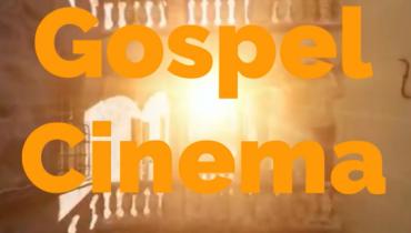 Gospel Cinema