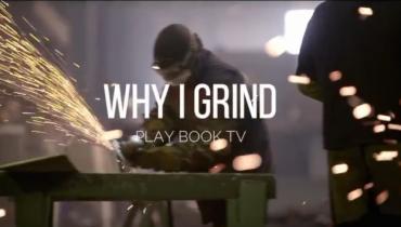 PLAYBOOK Why I Grind