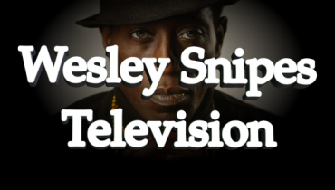 Wesley Snipes Television