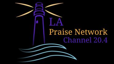 Light House Praise Network