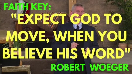Expect God To Move When You Believe His Word