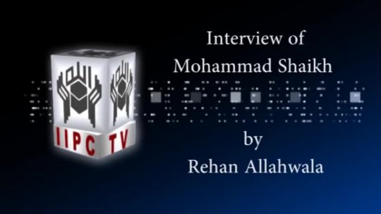 Interview Of Mohammad Shaikh Part 01