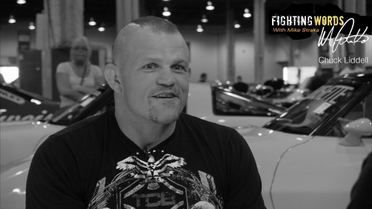 Fighting Words with Mike Straka Chuck Liddell
