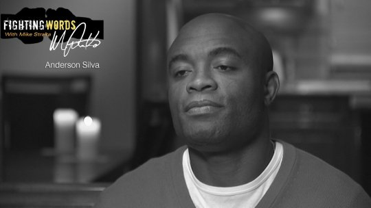 Fighting Words with Mike Straka Anderson Silva