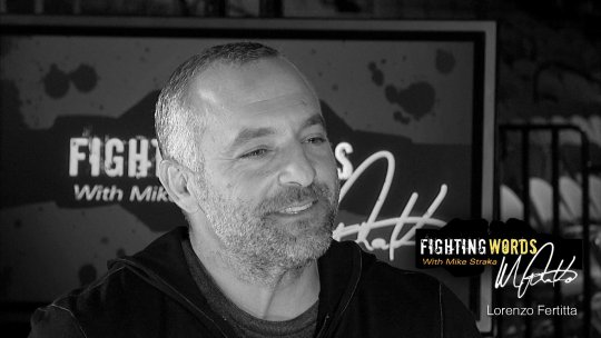 Fighting Words with Mike Straka Lorenzo Fertitta