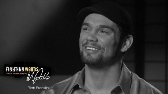 Fighting Words with Mike Straka Rich Franklin