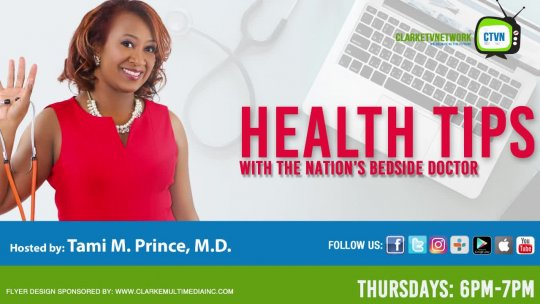 Health Tips with the Nation's Beside Doctor Show Ep 4