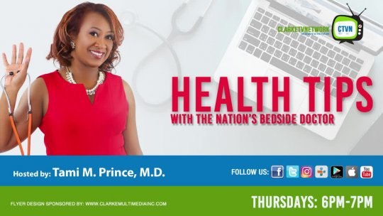 Health Tips with the nation's beside doctor Show - Ep 9