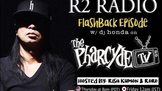 R2 RADIO x dj honda flashback episode audio