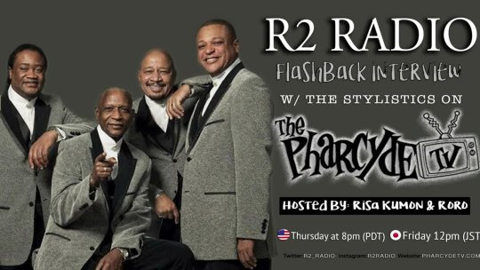 R2 RADIO  FLASHBACK EP  The Stylistics
