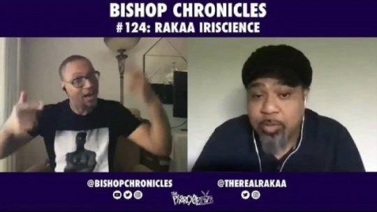 Bishop Chronicles EP 124: Rakaa Iriscience