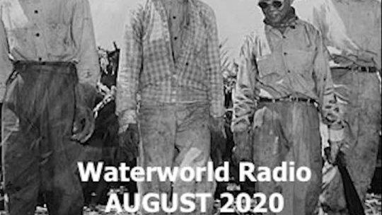 Water World Radio August 2020