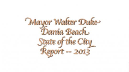 Dania Beach State of the City 2013 5 Min