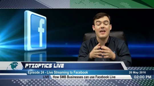 PTZOptics Live  EP 24  How to Live Stream on Facebook