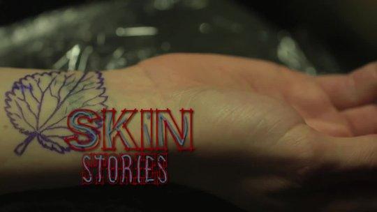 Skin Stories: Erinnerung an eine Bekanntschaft